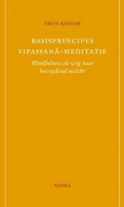 Kaft van boek 'Basisprincipes vipassana-meditatie' van Frits Koster